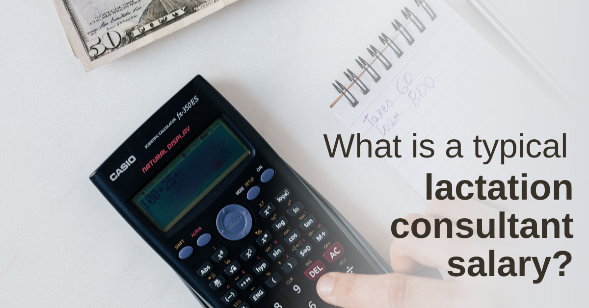 What is a typical lactation consultant salary (IBCLC)?